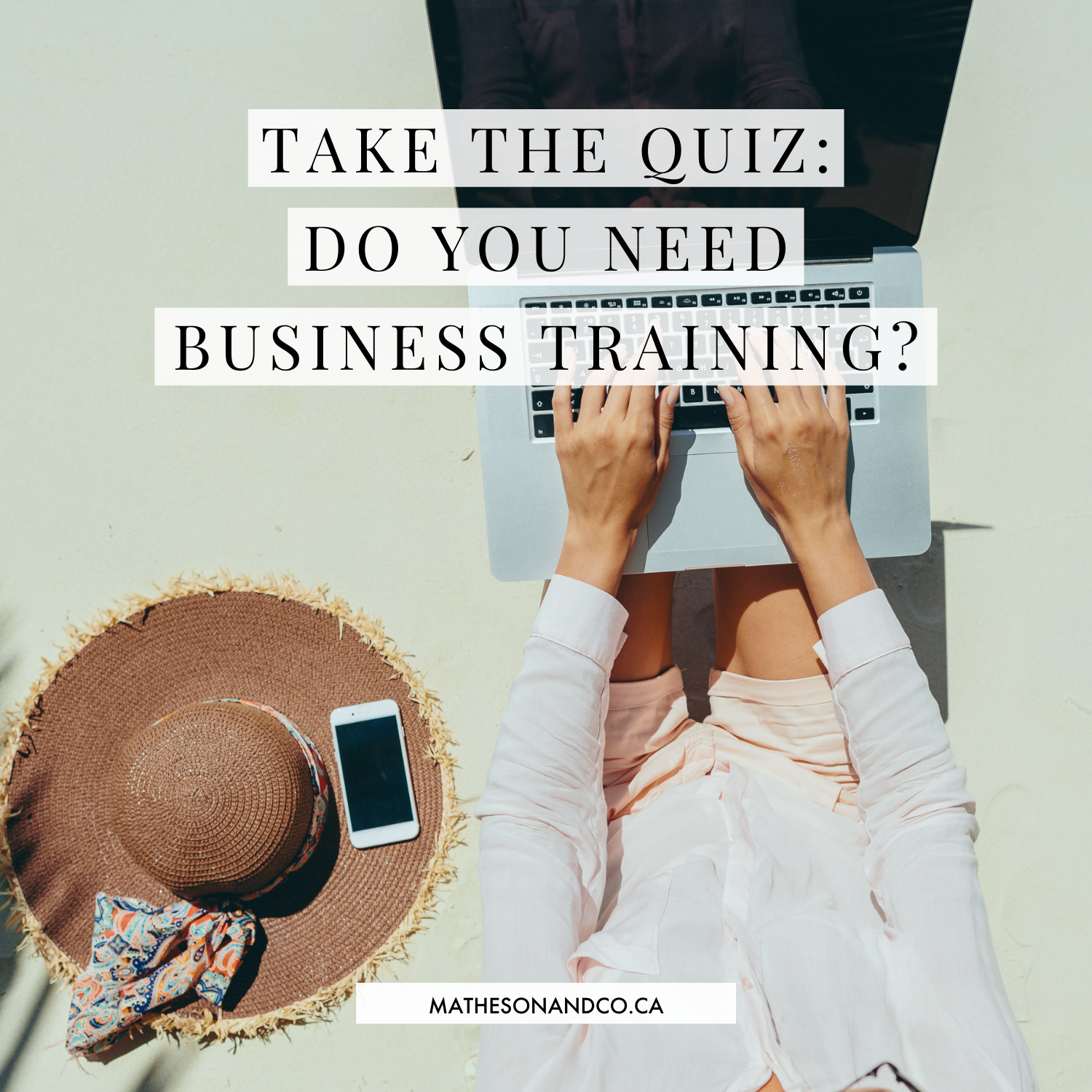 Take the Quiz: Do You Need Business Training?