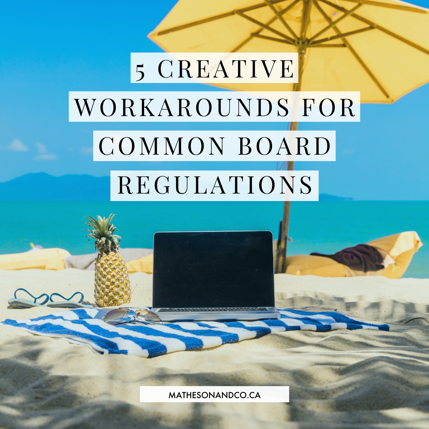 5 Creative Workarounds for Common Board Regulations