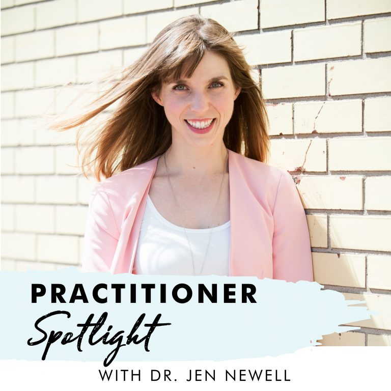 Practitioner Spotlight: Dr. Jen Newell ND
