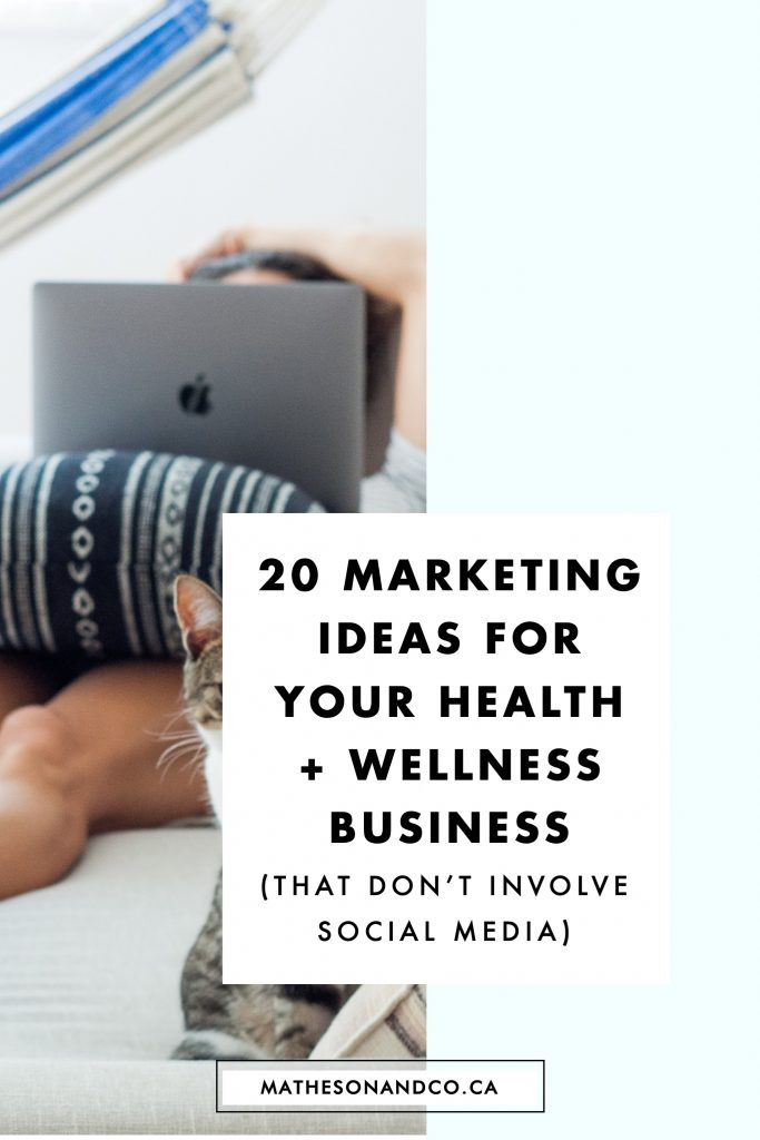 20 marketing ideas for your health and wellness business