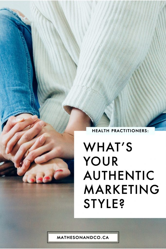 what's your authentic marketing style