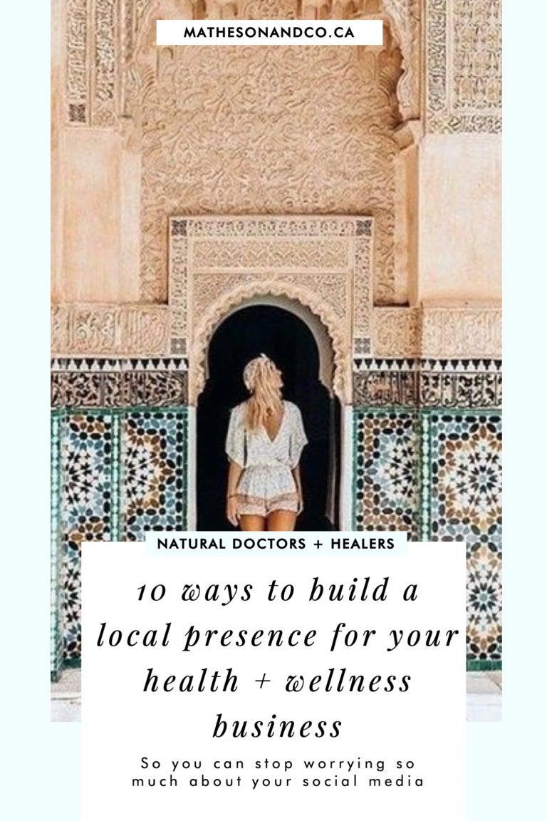 10 WAYS TO BUILD A LOCAL PRESENCE FOR YOUR HEALTH + WELLNESS BUSINESS