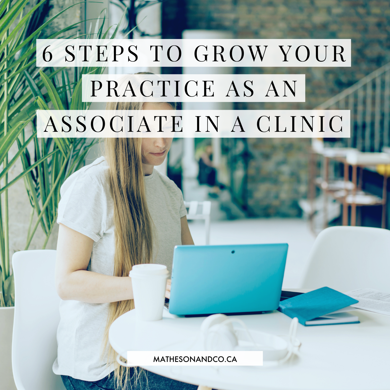6 Steps to Grow Your Practice as an Associate in a Clinic