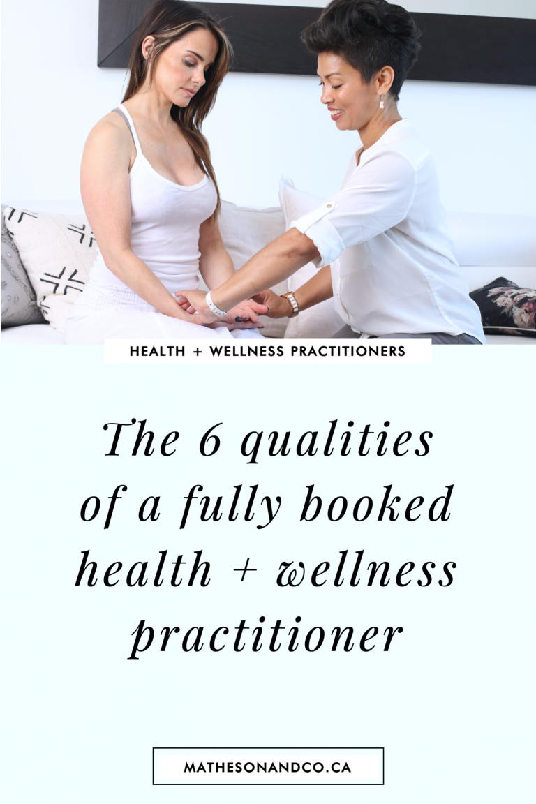 6 qualities of fully booked practitioners