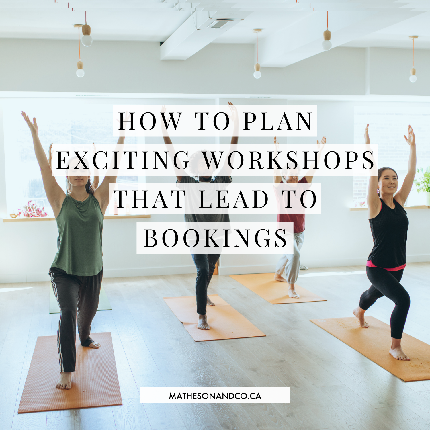 How to Plan Exciting Workshops that Lead to Bookings