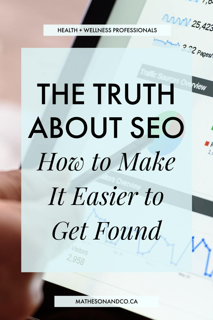 The Truth About SEO How to Make it Easier to Get Found